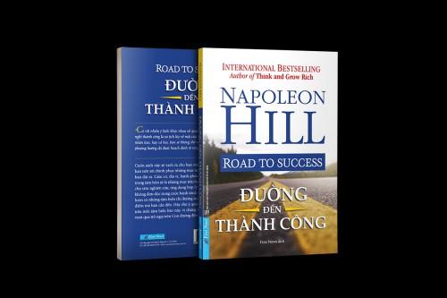 'ĐƯỜNG ĐẾN THÀNH CÔNG' CỦA NAPOLEON HILL: 15 ĐIỀU QUAN TRỌNG, THIẾT YẾU NHẤT ĐỂ VƯỢT TRỘI